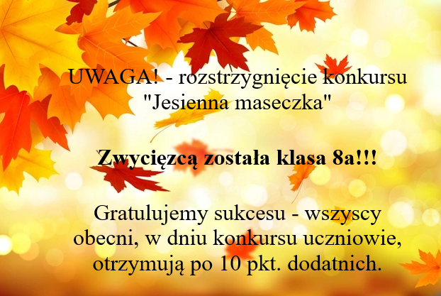 ROZSTRZYGNIĘCIE KONKURSU - JESIENNA MASECZKA